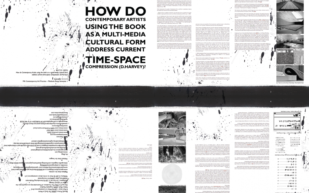 How do Contemporary Artists using the book as a multi-media cultural form address current 'time-space compression' (D.Harvey)?